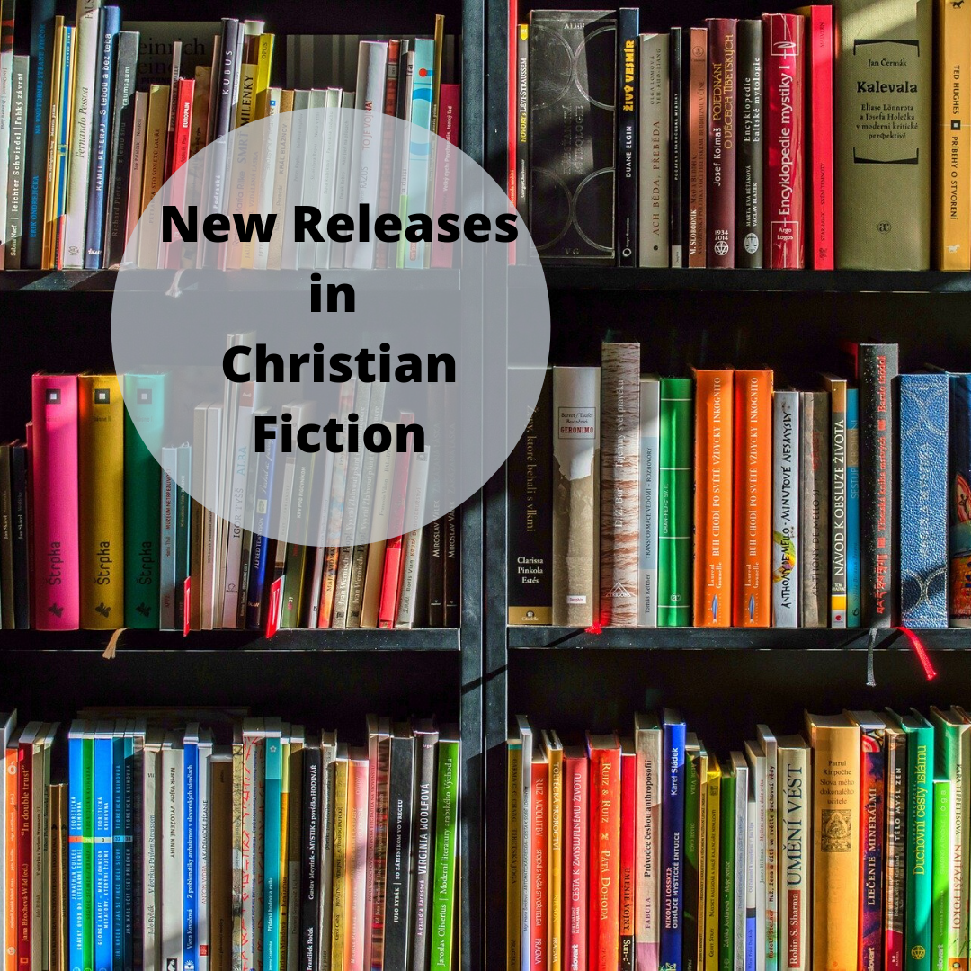 New Releases in Christian Fiction 1