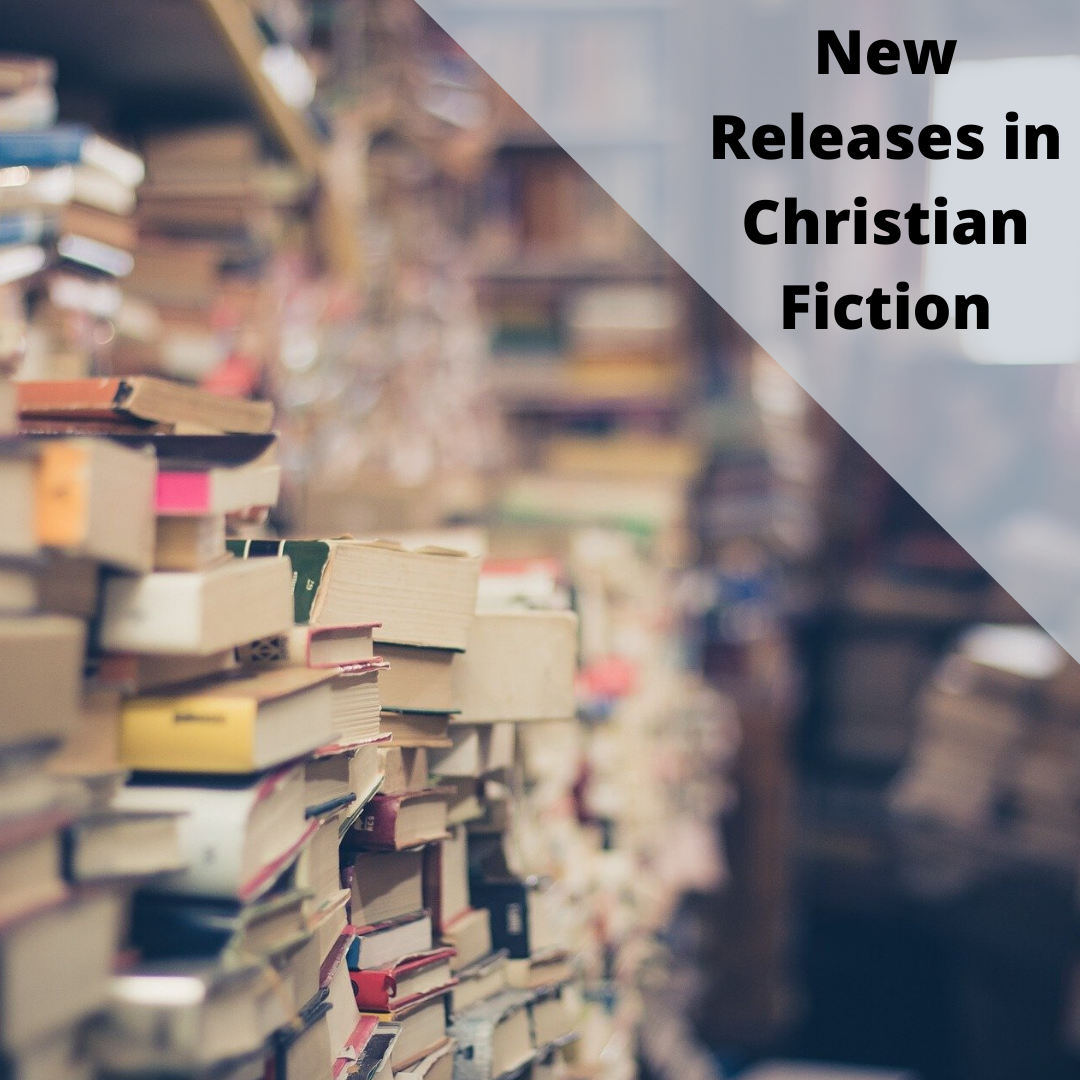 New Releases in Christian Fiction 2