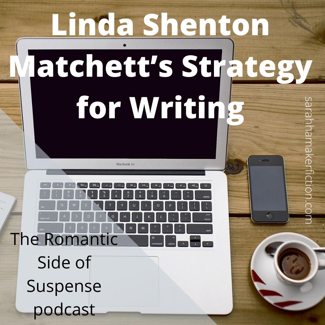 Linda Shenton Matchett's Strategy for Writing