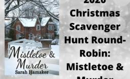 2020 Christmas Scavenger Hunt Round-Robin_ Mistletoe & Murder